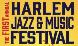 The first annual Harlem Jazz & Music Festival banner